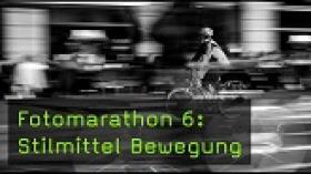 Fotomarathon 6: Stilmittel Bewegung