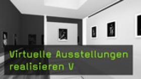 Virtuelle Ausstellungen mit Kunstmatrix veröffentlichen