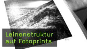 Leinenstruktur auf Fotoprints