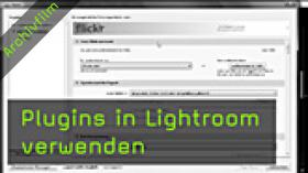 Lightroom, Plugins, Flickr, Bildexport, Zusatzmodule
