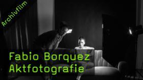 Fabio Borquez, Aktfotografie, Playboy, GQ, Fotoworkshop