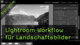 Landschaftsfotografie, nachbearbeiten, Lightroom, HDR