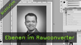 Ebenen im Rawconverter, Photoshop Skript, Russel Brown
