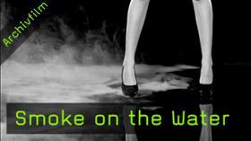 Smoke on the Water, Nebel