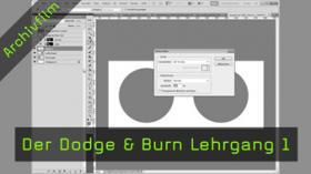 Dodge & Burn, Nachbelichten, Abwedeln, Photoshop