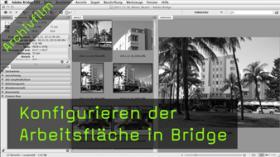 Konfigurieren der Arbeitsfläche in Bridge