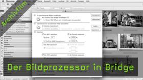 Der Bildprozessor in Bridge
