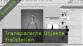 Transparente Objekte freistellen