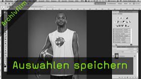 Calvin Hollywood Photoshop Auswahl speichern Alphakanal Photoshop