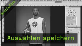 Calvin Hollywood Photoshop Auswahl speichern Alphakanal Photoshop