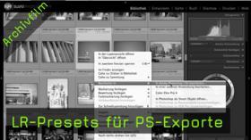 LR-Presets für PS-Exporte - Lightroom Tutorial