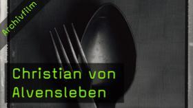 Christian von Alvensleben - Das apokalyptische Menü