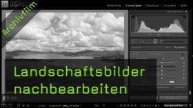 Landschaftsfotografie, RAW-Format, Lightroom