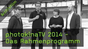 photokinaTV, photokina, Rahmenprogramm