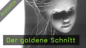 Bildgestaltung, Bildpräsentation, Goldener Schnitt, Bildharmonie