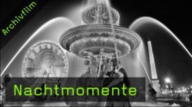 Nachtmomente, Nachtfotografie, Langzeitbelichtung, Architekturfotografie