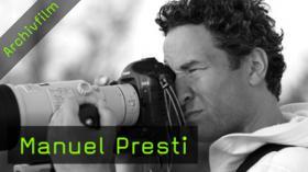 Manuel Presti, Naturfotografie, Tierfotografie, Fotografie