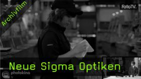 photokinaTV - Neue Sigma Optiken
