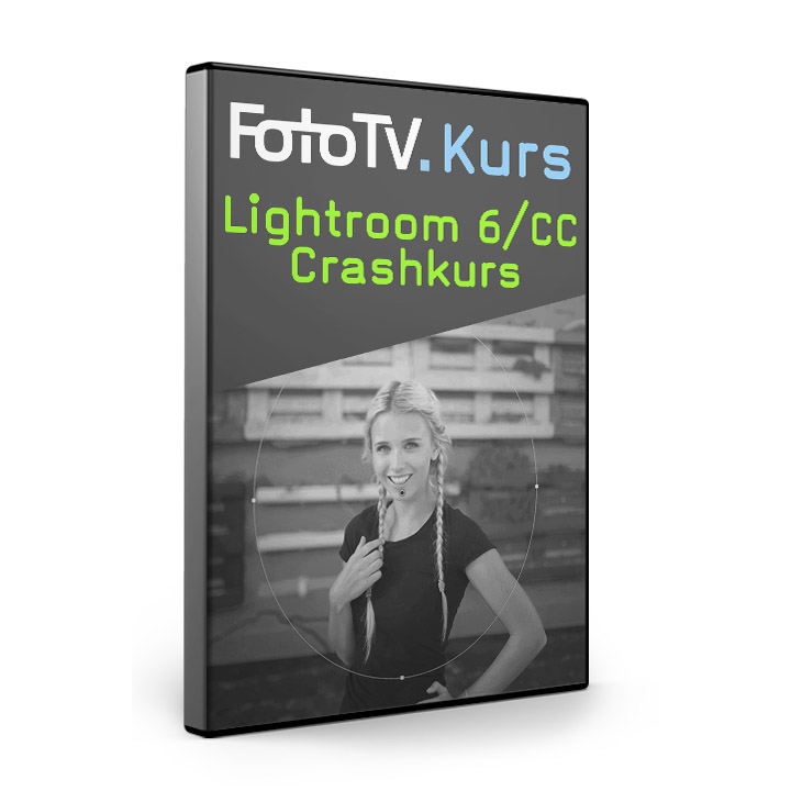 Lightroom 6/CC Crashkurs